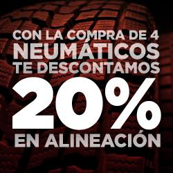 COMPRA 4 NEUMÁTICOS Y DESCONTAMOS 20% EN ALINEACIÓN
